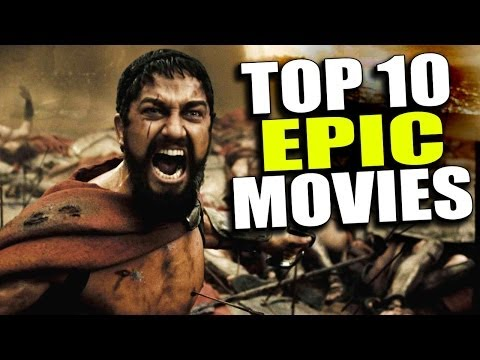 Top 10 Most Epic Movies  The Flick Pick