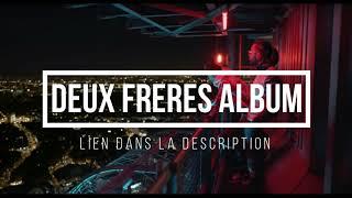 PNL | Deux Freres Complet Album | Free Gratuit