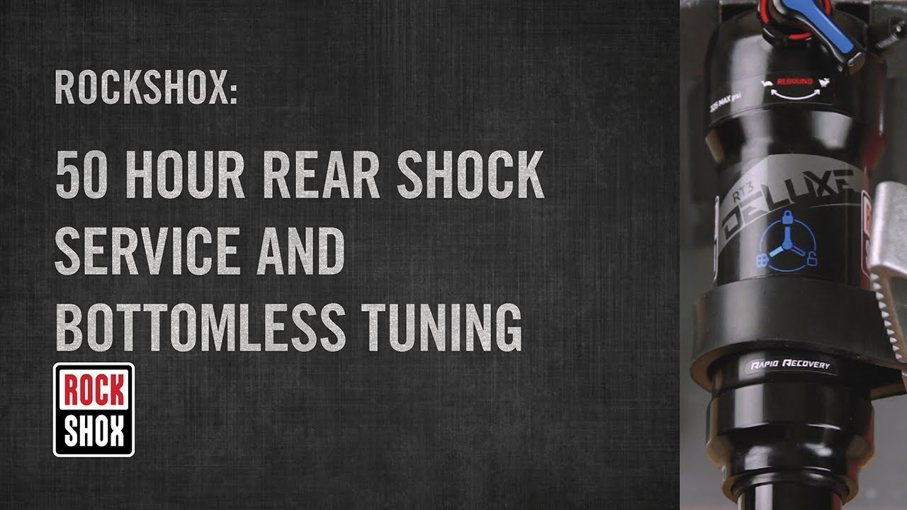 RockShox: 50 Hour Rear Shock Service and Bottomless Tuning