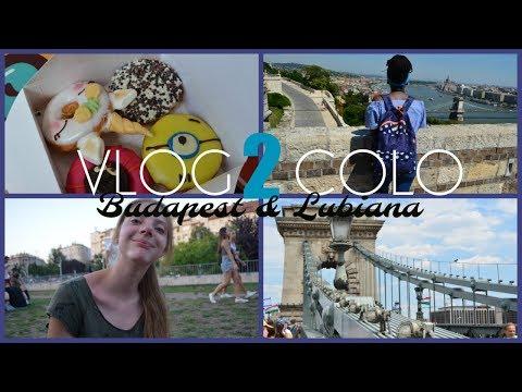 VLOG COLO| BUDAPEST & LUBIANA