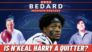 LIVE: Is N'Keal Harry a Quitter? Greg Bedard Patriots Podcast