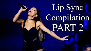 Ariana Grande - Lip Sync Compilation Part 2