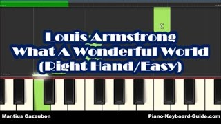 Louis Armstrong What A Wonderful World Right Hand Easy Piano Tutorial - Notes