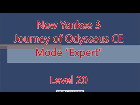 New Yankee 8 - Journey of Odysseus CE Level 20 |
