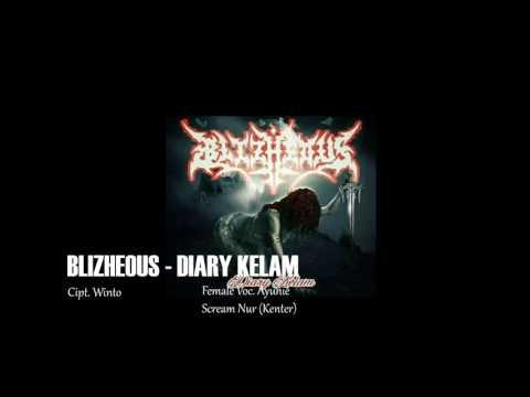 Lagu Video Blizheous - Diary Kelam Terbaru