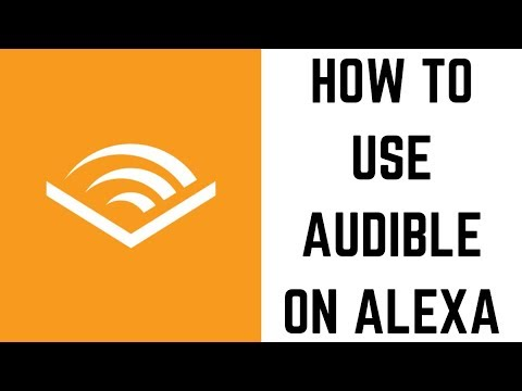 How To Use Audible On Alexa