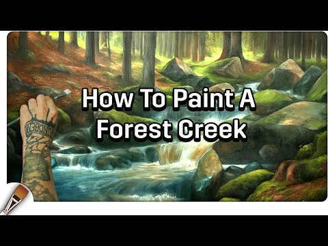 Oil Painting | Painting A Forest Creek