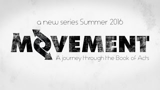 The Movement: A Journey Through the Book of Acts - BUMPER