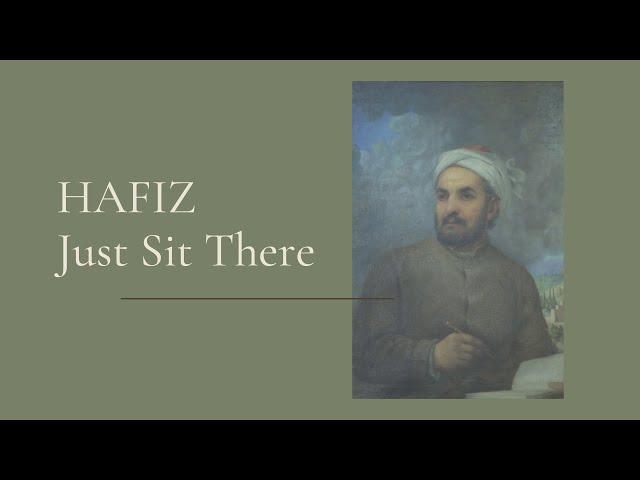 Hafiz   Just Sit There
