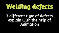 Welding defects|| 7 different types of defect