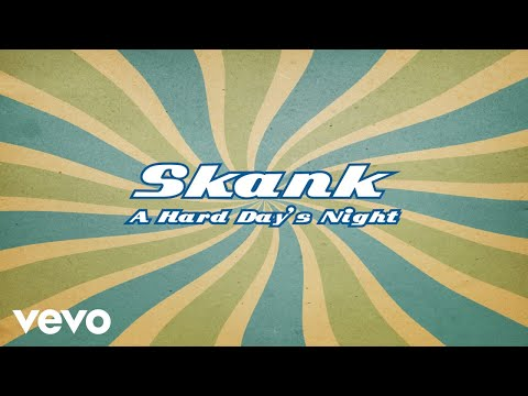 Skank - A Hard Day's Night (Pseudo Video)