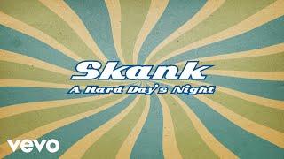 Skank A Hard Day S Night Pseudo Video