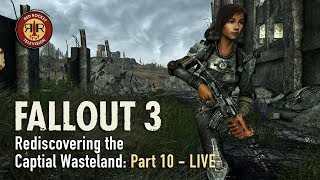 Fallout 3 | Live Stream | Rediscovering the Capital Wasteland | PC Modded | Part 10