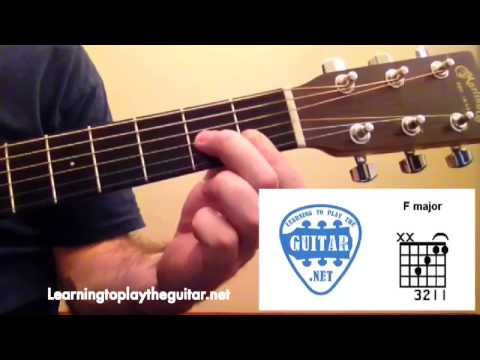 The F Major Chord - Learning To Play The Guitar - YouTube