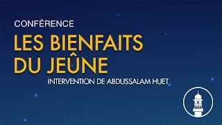 Conférence sur les bienfaits du jeûne Part 1 (intervention de AbdusSalam Huet)