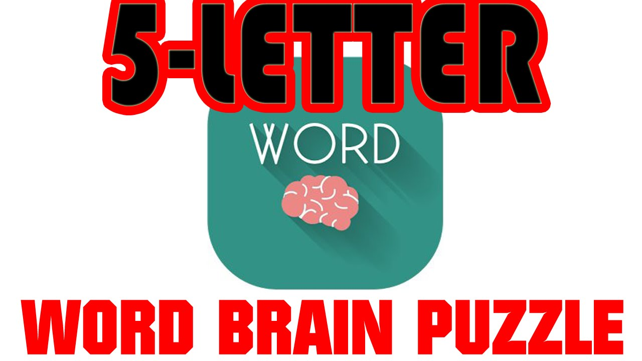 Word Brain Puzzle 5 Letter Word All Answers 1 70 Youtube