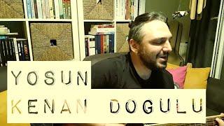 Yosun / Kenan Doğulu (akustik cover) - Eser ÇOBANOĞLU müzik Video