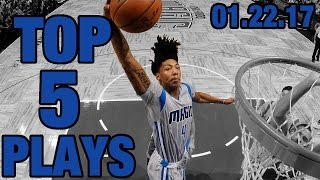 Top 5 NBA Plays of the Night | 01.22.17