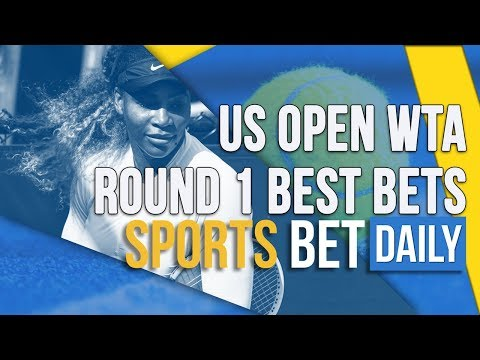 US Open 2019 WTA Round 1 Best Bets And Outrights | Tennis Betting Tips And Predictions