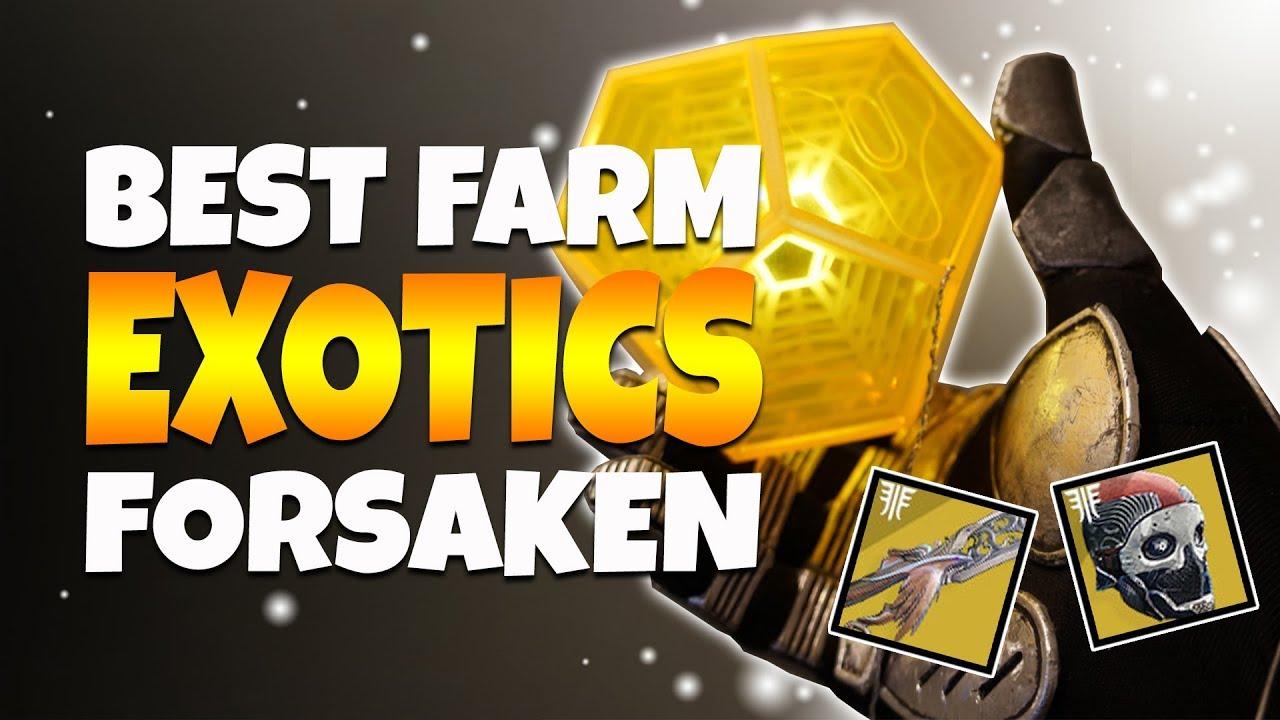 Destiny 2 Forsaken Best Exotic Farming Method How To Get New Exotics Youtube