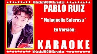 Pablo Ruíz - Malagueña Salerosa ( KARAOKE DEMO NEW PISTA SEGUNDA VERSION )