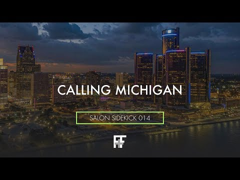 Salon Sidekick 014 | Calling Michigan