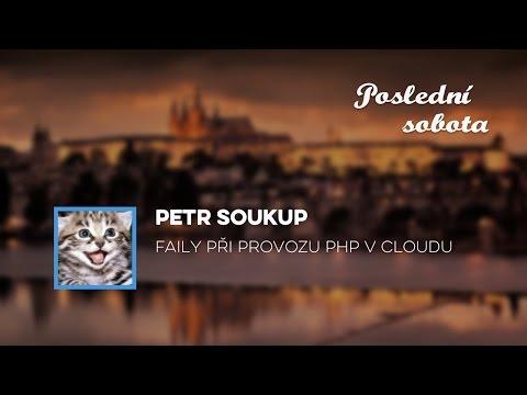 Petr Soukup – Faily při provozu PHP v cloudu