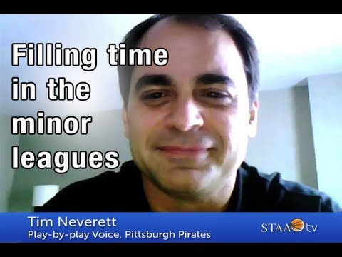 Filling time in the minors - Tim Neverett | STAA TV Ep. 43