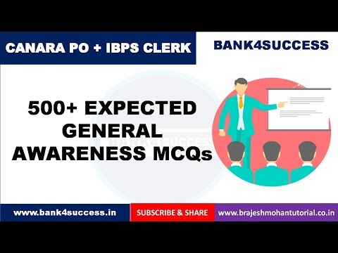 500+ General Awareness Questions 2018 for Canara PO | IBPS Clerk Mains | ESIC SSO Exam