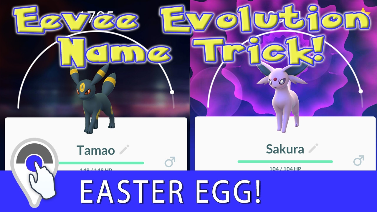 How To Evolve Espeon Umbreon Pokemon Go Generation 2 Eevee Name Change Trick