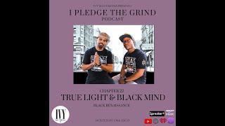 I Pledge The Grind, Black Renaissance