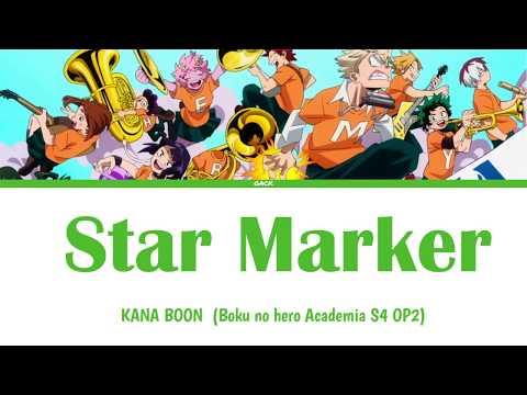 Kana-boon Star Marker  Lyricskan/rom/eng/esp  Boku No Hero Academia 4 Opening 2 Short Version