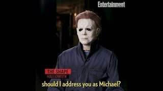 Interview with Michael Myers (The Shape)