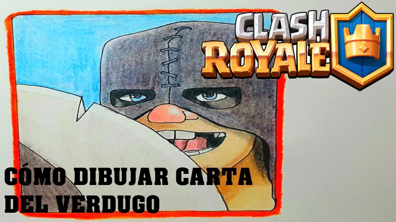 Cómo Dibujar Carta Del Verdugo Clash Royale Magicbocetos