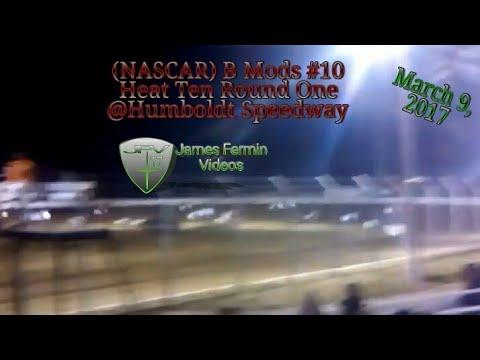 B Mod #10, Round 1 Heat 10, Thursday Night, Humboldt Speedway, 2017