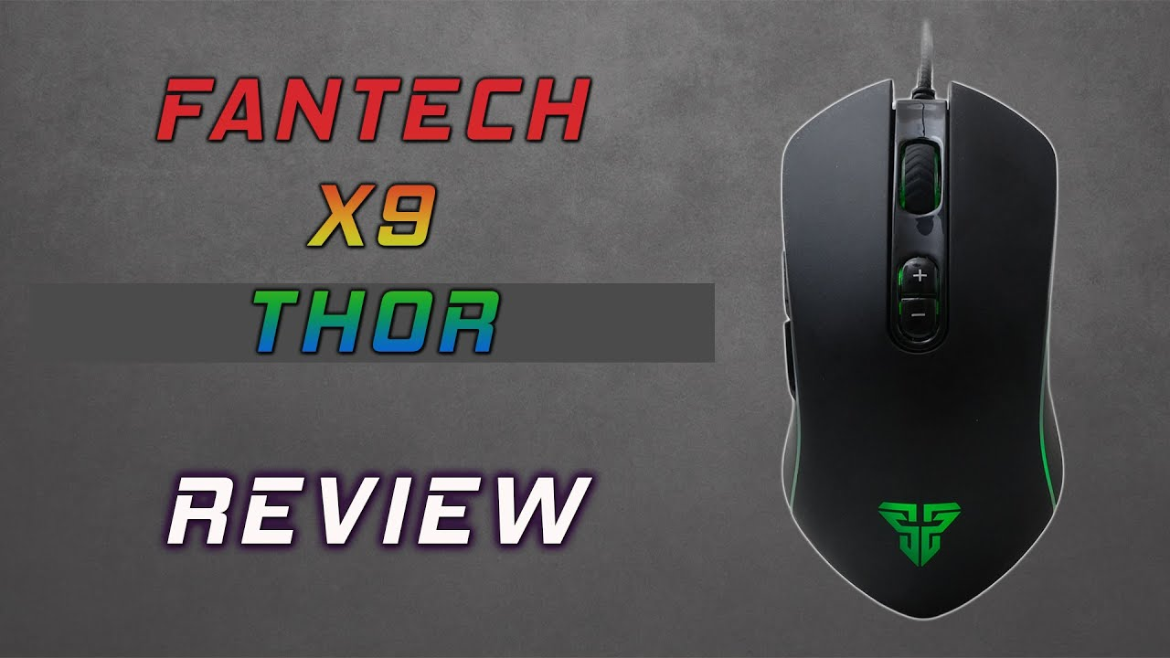 Fantech X9 Thor RGB Gaming Mouse Review