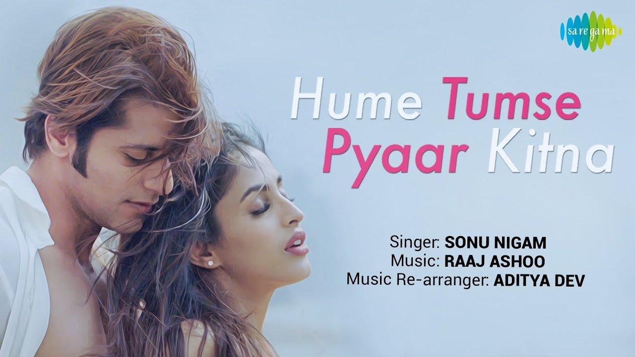 Download Hume Tumse Pyaar Kitna | हमें तुम से प्यार कितना | Sonu Nigam | Karanvir Bohra | Priya Banerjee