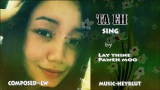 Karen Love Song 2016 Ta Eh (Official MA)