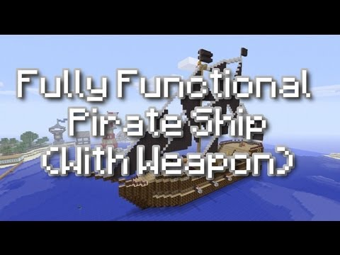 Minecraft Xbox 360: TU11 - Fully Functional Pirate Ship with Weapons ...