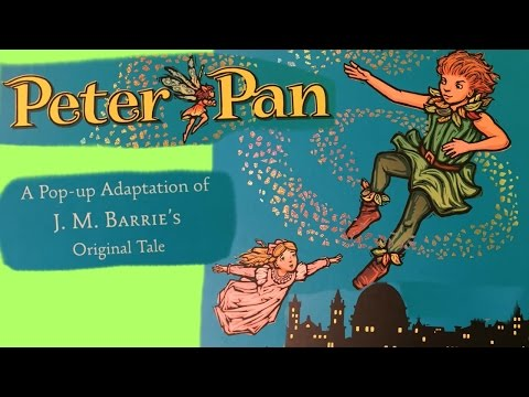 Peter Pan Pop-Up Book - J.M. Barrie's story is turned into a Pop Up book by Robert Sabuda