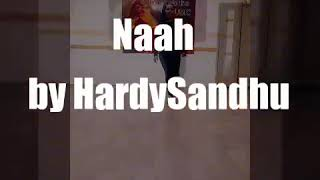 Naah - HardySandy Feat.Nora Fatehi | Dance Choreography |Jaani | Dance Video | Sonam Gupta