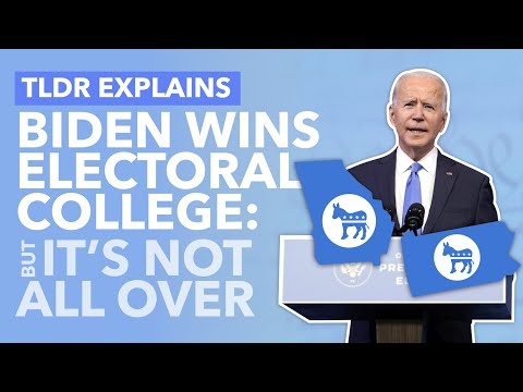 Electoral College Victory Secured for Biden: But the Chaos Likely Isn't Over Yet - TLDR News