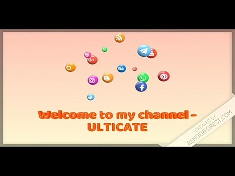 Welcome to my Channel - Ulticate || Welcome to my Channel || ULTICATE