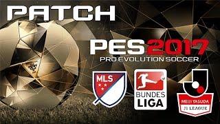 PES 2017 PS4 - Final Patch - MLS, Bundesliga, Jleague, All Leagues, International Teams