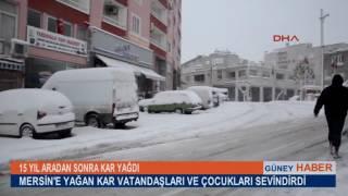 Mersin'in Mut ve Silifke ilçelerinde 15 yıl aradan sonra kar yağdı.