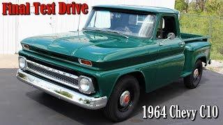 1964 Chevrolet C10 Final Video & Test Drive