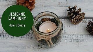 DIY: Ozdoby jesienne/ ozdoby świąteczne/ ozdoby Boże Narodzenie - lampiony