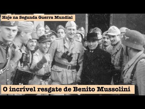 O incrível resgate de Benito Mussolini