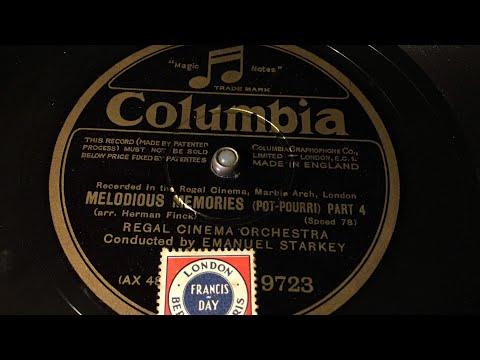 Regal Cinema Orchestra - Melodious Memories Part 4  - 78 rpm - Columbia 9723