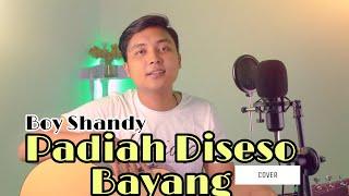 Al Arifin | Boy Shandy - Padiah Diseso Bayang | Cover